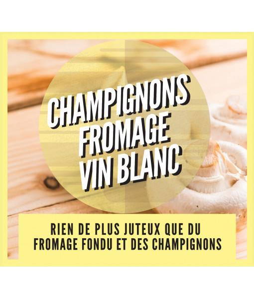 Champignon, Fromage & Vin Blanc